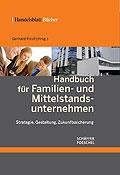 Handbuch für Familien- und Mittelstandsunternehmen